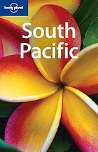 South Pacific : [the only guide to the entire South Pacific]