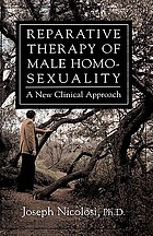 Reparative therapy of male homosexuality : a new clinical approach