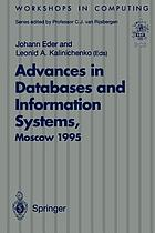 Advances in databases and information systems : proceedings of the Second International Workshop on Advances in Databases and Information Systems (ADBIS'95), Moscow, 27-30 June 1995