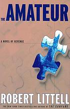 The amateur : a novel