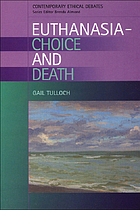 Euthanasia, choice and death