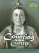Counting coup : customs of the Crow Nation