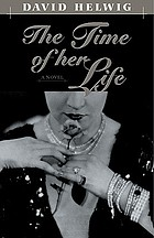 The time of her life : a novel