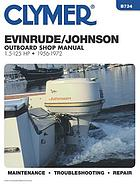 Clymer Evinrude/Johnson outboard shop manual : 1.5-125 HP, 1956-1972.