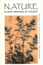 Nature in Asian traditions of thought : essays in environmental philosophy
