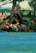 Beyond Camelot : rethinking politics and law for the modern state