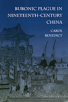Bubonic plague in nineteenth-century China