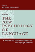 The new psychology of language : cognitive and functional approaches to language structure