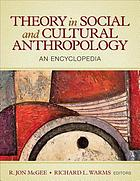 Theory in social and cultural anthropology : an encyclopedia Book Cover