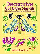Decorative cut & use stencils for stationery, greeting cards and small projects : 72 full-size stencils printed on durable stencil paper