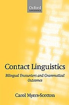 Contact linguistics : bilingual encounters and grammatical outcomes