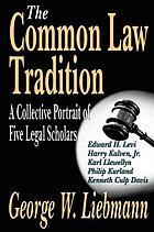 The common law tradition : a collective portrait of five legal scholars