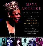 Maya Angelou : a glorious celebration