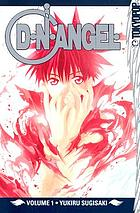 D N angel. Volume 1