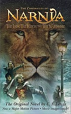 The lion, the witch and the wardrobe : a story for children v. 1