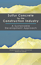 Sulfur concrete for the construction industry : a sustainable development approach