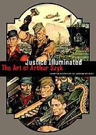 Justice illuminated : the art of Arthur Szyk