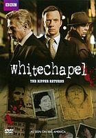 Whitechapel : the Ripper returns