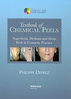 Textbook of chemical peels : superficial, medium, and deep peels in cosmetic practice