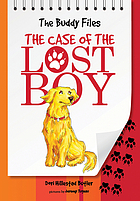 The buddy files. : bk 1 the case of the lost boy