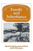 Family and inheritance : rural society in Western Europe, 1200-1800
