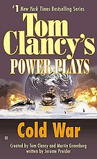 Tom Clancy's power plays : Cold war