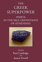 The Greek superpower : Sparta in the self-definitions of Athenians