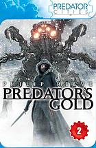 Predator's gold : a novel