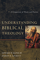 Understanding biblical theology : a comparison of theory and practice