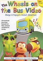 The wheels on the bus video. / Mango & Papaya's animal adventure