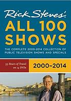 Rick Steves' Europe : all 100 shows 2000-2014