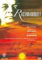 Rachmaninoff : the harvest of sorrow