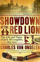 Showdown at the Red Lion : the life and times of Jack McLoughlin, 1859-1910