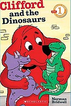 Clifford and the dinosaurs.