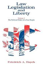 Law, Legislation and Liberty, Volume 2 : the Mirage of Social Justice.