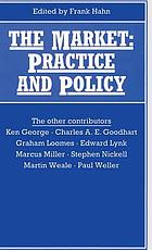 The market : practice and policy : proceedings of Section F (Economics) of the British Association for the Advancement of Science, Swansea, 1990
