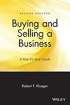 Buying & selling a business : a step-by-step guide
