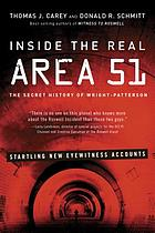 Inside the real Area 51 : the secret history of Wright-Patterson