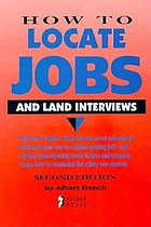 How to locate jobs and land interviews