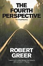 The fourth perspective : a C.J. Floyd mystery