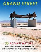 Grand Street 70 : against nature