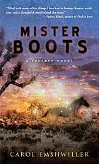 Mister Boots : a fantasy novel.