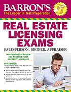 Barron's real estate licensing exams : salesperson, broker, appraiser