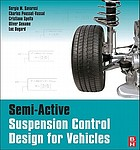 Semi-active suspension control design for ground vehicles