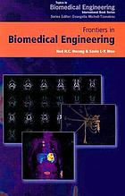 Frontiers in biomedical engineering : proceedings of the World Congress for Chinese Biomedical Engineers