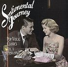 Sentimental journey. Vol. 3 (1950-1954) : pop vocal classics.