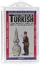 Getting by in Turkish : a quick beginners' course for tourists and business people