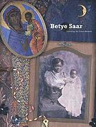 Betye Saar : extending the frozen moment