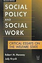 Social policy and social work : critical essays on the welfare state