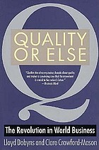 Quality or else : the revolution in world business
